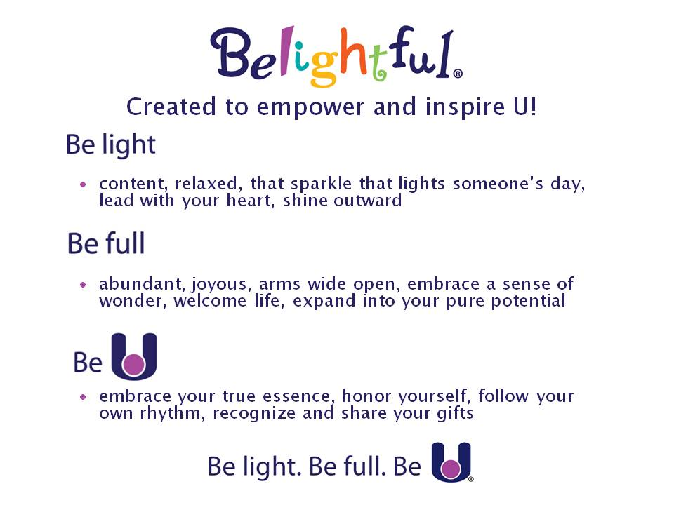 Be light. Be full. Be U